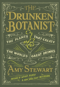 "Amy Stewart's ""The Drunken Botanist"""